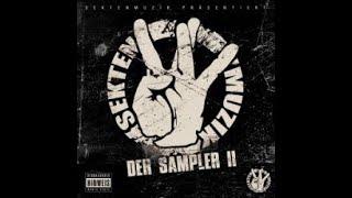 Die Sekte - SektenMuzik - Der Sampler II -2008-  #BerlinRap