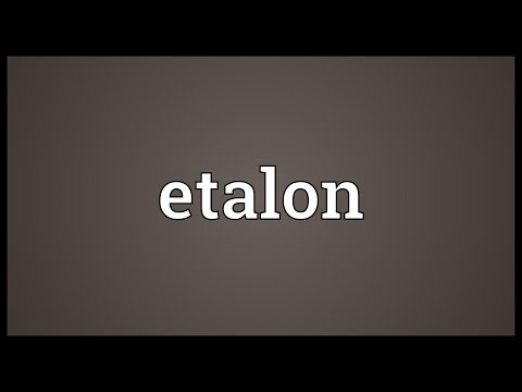 Etalon Meaning