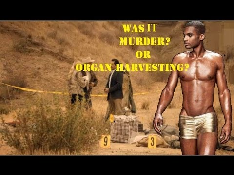 NEW!! Gay Model Body Found Organs Missing