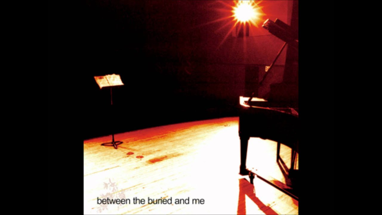 Between The Buried And Me Self Titled Between the Buried and Me