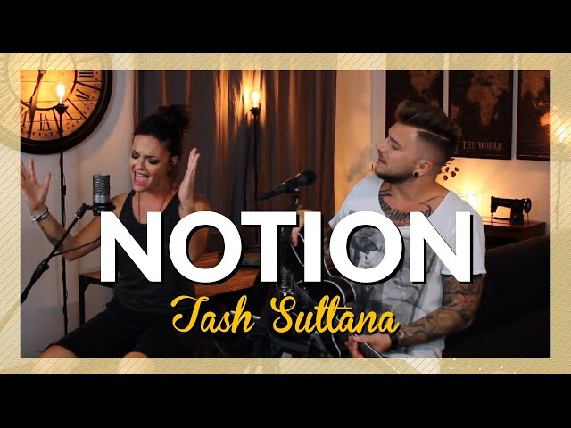 Tash Sultana - Notion [Family Business Duo Cover]