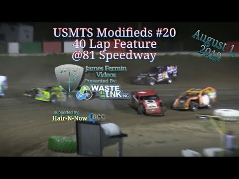 (USMTS) Modifieds #66, 40 Lap Feature, 81 Speedway, 08/01/19