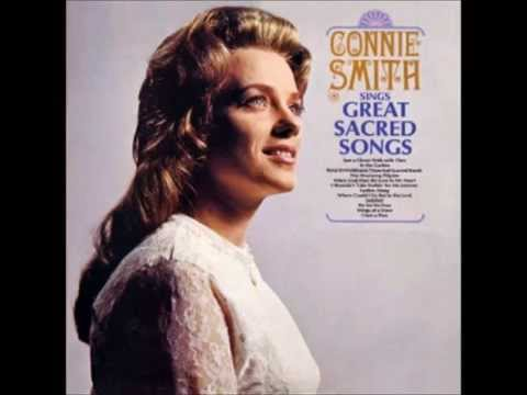Connie Smith - When God Dips His Love In My Heart
