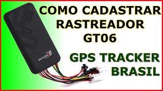 COMO CADASTRAR RASTREADOR GT06 NO SITE GPS TRACKER BRASIL