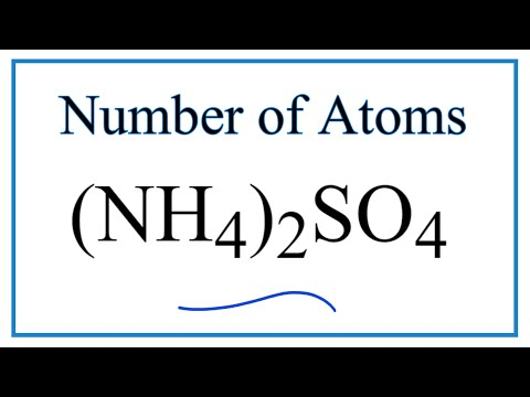 How To Find The Number Of Atoms In (NH4)2SO4     (Ammonium Sulfate)
