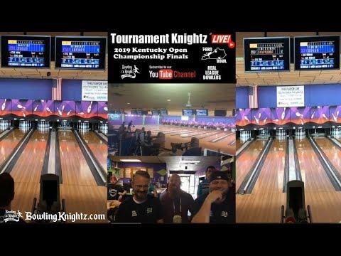 2019 Kentucky Open Bowling Championship Finals - Tournament Knightz LIVE!