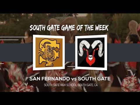 Football Game of the Week - San Fernando v South Gate 9-16-16