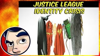 Justice League Identity Crisis - Complete Story