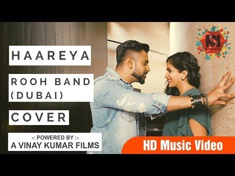 New Hindi Song| Haareya | Rooh Band(Dubai) | Latest Hindi Songs| Satguru Productions