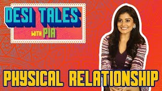 Physical Relationship | Desi Tales