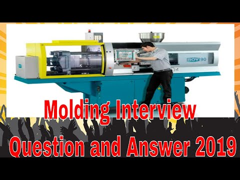 Molding Interview Question and Answer-2019 !! - YouTube