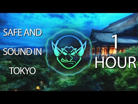 Safe And Sound In Tokyo (Goblin Mashup) 【1 HOUR】