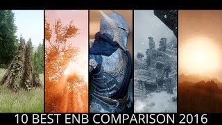 Skyrim - ENB Comparison 2016. Top 10 Best ENB