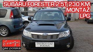Montaż LPG Subaru Forester 2.5T 230KM 2008r w Energy Gaz Polska na auto gaz KME NEVO