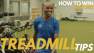 Mo Farah's Tips on Using a Treadmill | How to Win Like Mo
