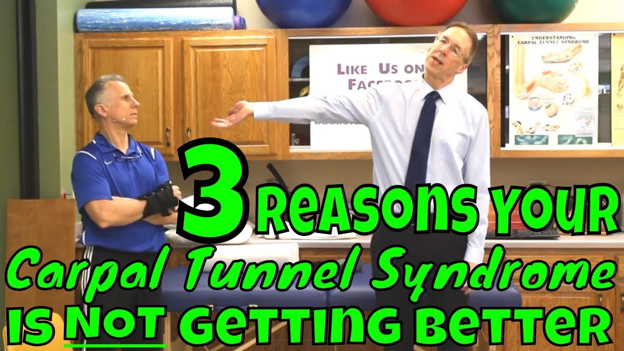 Download 3 Reasons Your Carpal Tunnel Syndrome is NOT Getting Better
