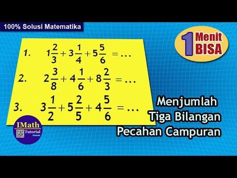 cara-mudah-menjumlahkan-tiga-pecahan-campuran-soal-matematika-sd