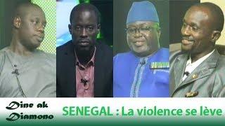 Dine ak Diamono (11 oct. 2018) - SENEGAL : La violence se lève
