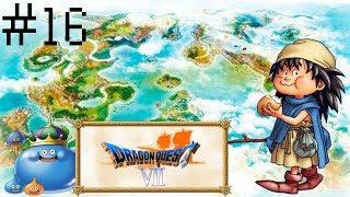Nous allons Jouer à Dragon Quest VII, Partie 16 – Certains Ruff Spellwork