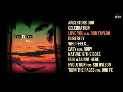 Kanka – Cool It [FULL ALBUM - ODGP144]