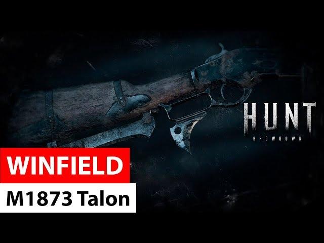 Winfield M1873 Talon   Hunt: Showdown