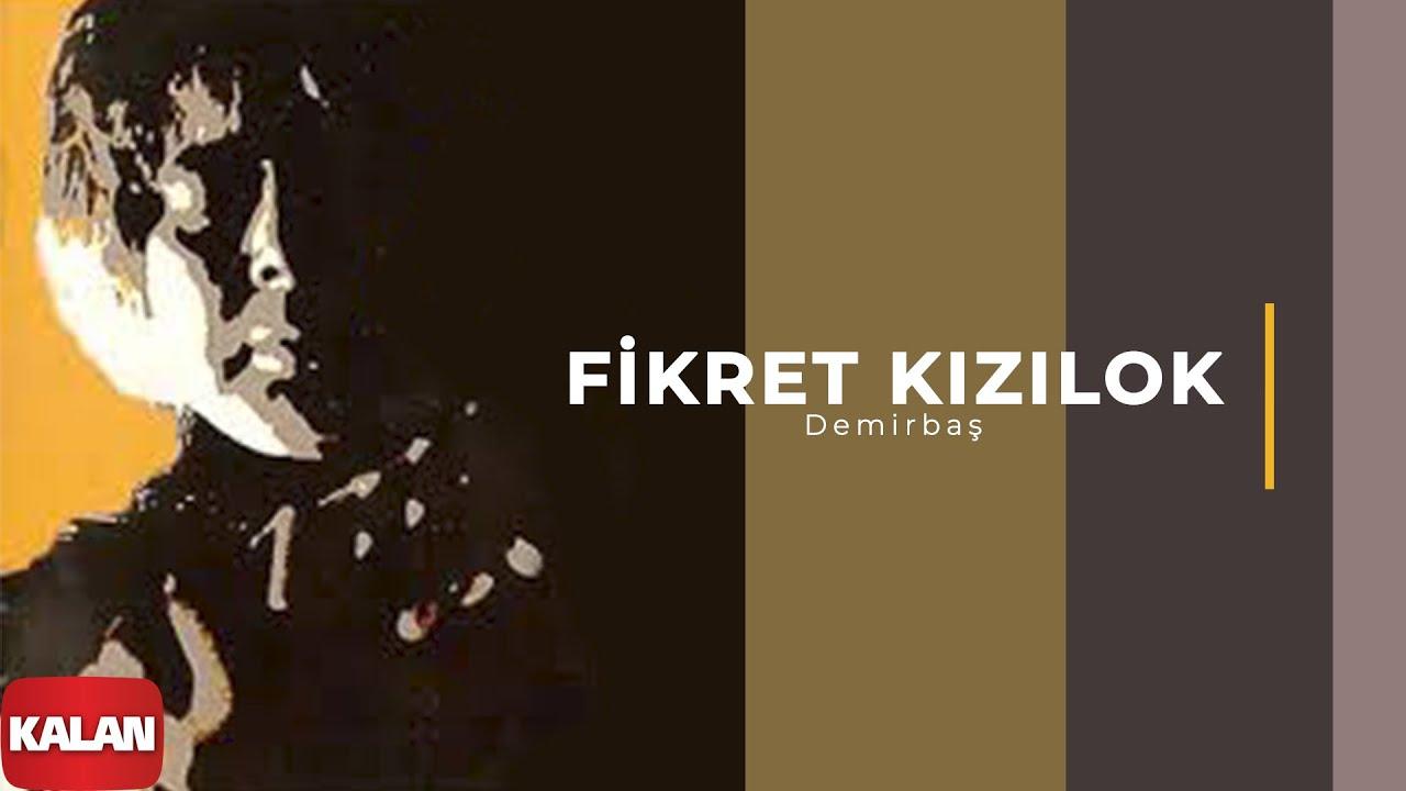 fikret-kizilok-demirbas-suleyman-hep-basbakan-yadigar-c-1995-kalan-muzik-kalan-muzik