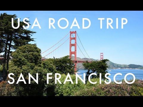 USA ROAD TRIP PART 6: SAN FRANCISCO
