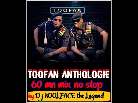 TOOFAN ANTHOLOGIE (MIX NO STOP) by DJ KOOLFACE THE LEGENDExclusif 2017