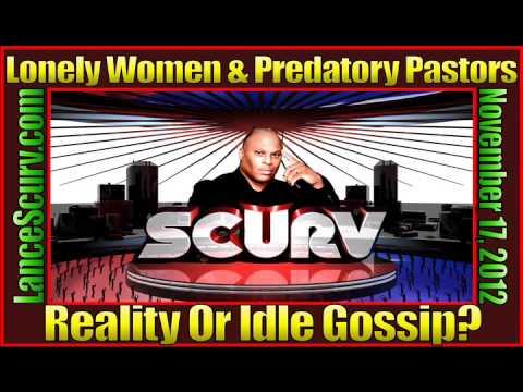 Lonely Women & Predatory Pastors - Reality Or Idle Gossip?