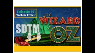 SDTM Episode 67: The Wizard of Oz Pinball Machine Review