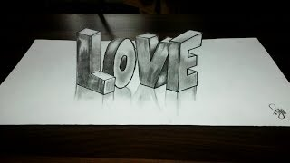 How to DRAW LOVE-3D Optical Illusion Trick Art-3d alphabets