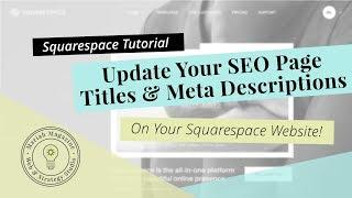 How to Update Squarespace SEO Titles & Meta Descriptions (2019)