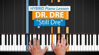 how to play still dre by dr dre snoop dogg   hdpiano part 1 piano tutorial