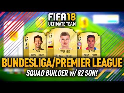 FIFA 18 BUNDESLIGA & PREMIER LEAGUE TEAM w/ SON & WERNER! OVERPOWERED PLAYERS!