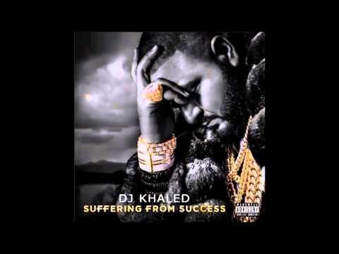 DJ Khaled - Suffering From Success (feat. Ace Hood & Future)