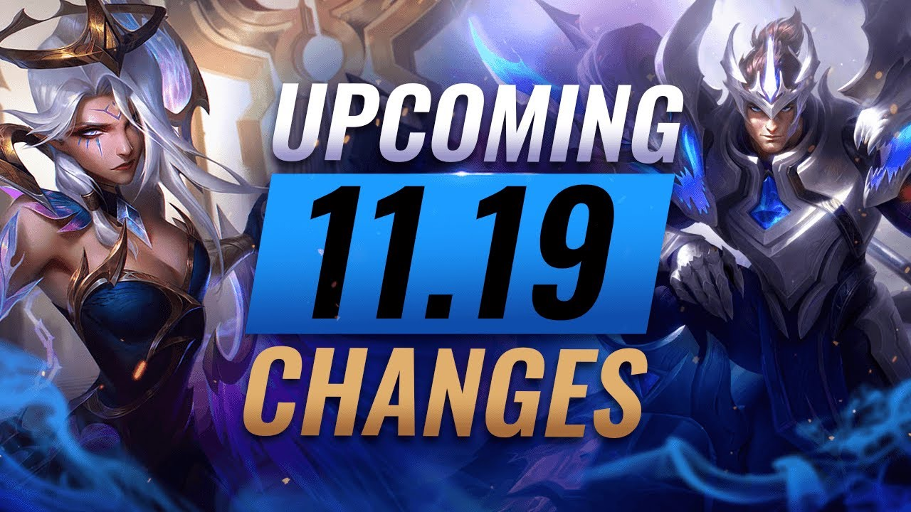 Download MASSIVE CHANGES: NEW BUFFS & NERFS Coming in Patch 11.19 - League of Legends