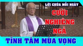 Cười Nghiêng Ngả - TĨNH TÂM MÙA VỌNG Thuyết giảng Hay Hài Hước Dí Dỏm Của Cha Micae Phạm Quang Hồng
