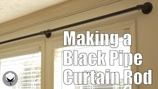 making a black pipe curtain rod