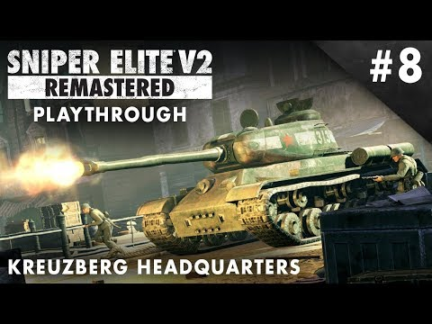 Sniper Elite V2 Remastered - Kreuzberg Headquarters  – Playthrough #8 (No Commentary)