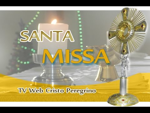 | Santa Missa | - Festa da Sag Família de Jesus - Natal - S Pedro - 27-12-2015 - Tv Web CP - PASCOM