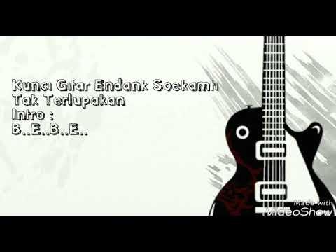 Endank Soekamti - Tak Terlupakan (Lirik & Chord)