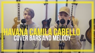 Video Camila Cabello ft. Young Thug - Havana || Bars and Melody Cover download MP3, 3GP, MP4, WEBM, AVI, FLV Januari 2018