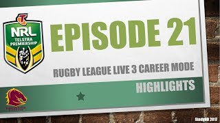 Rugby League Live 3: Broncos Career [Episode 21] PRELIMINARY FINAL! GOLDEN POINT!