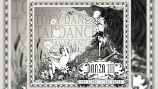 The Tony Danza Tap Dance Extravaganza - Danza IIII: The Alpha - The Omega (Full Album)
