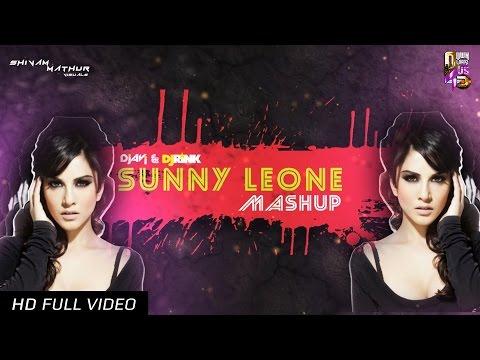 SUNNY LEONE MASHUP - DJ AVI & DJ RINK