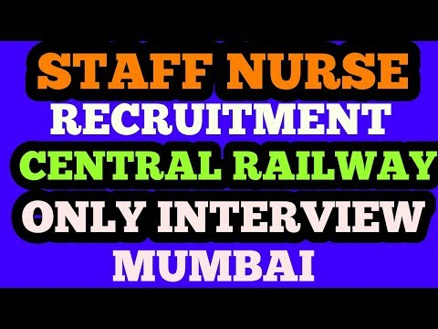 Central railway staff nurse recruitment mumbai