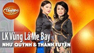 LK Vùng Lá Me Bay | Như Quỳnh | Thanh Tuyền