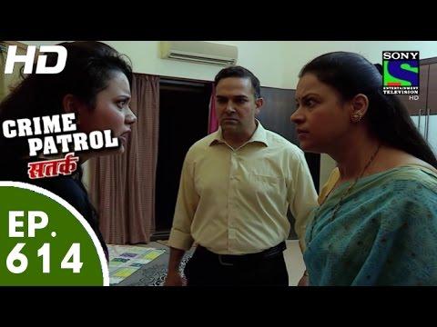 Crime Patrol - क्राइम पेट्रोल सतर्क - Dank Part-2 - Episode 614 - 29th November, 2015