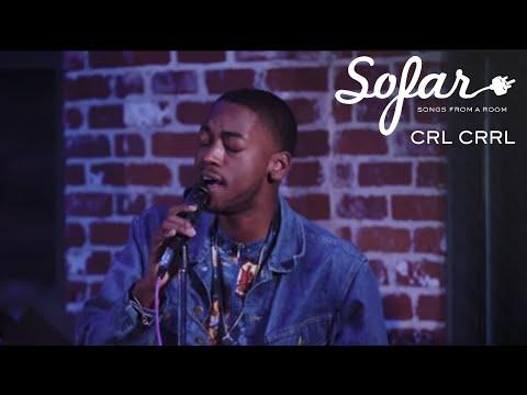 CRL CRRL - Meditate -Feat Corbin Dallas | Sofar Denver
