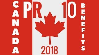 🔟 Benefits of Canadian PR 🇨🇦 (Express Entry 2018) thumbnail